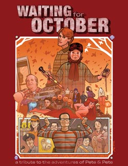 Waiting for October: A Tribute to The Adventures of Pete and Pete