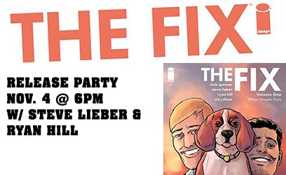 The Fix Release Party w/Steve Lieber and Ryan Hill!