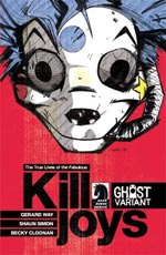 THE TRUE LIVES OF THE FABULOUS KILLJOYS #1 Ghost Variant